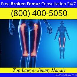 Best Cazadero Broken Femur Lawyer